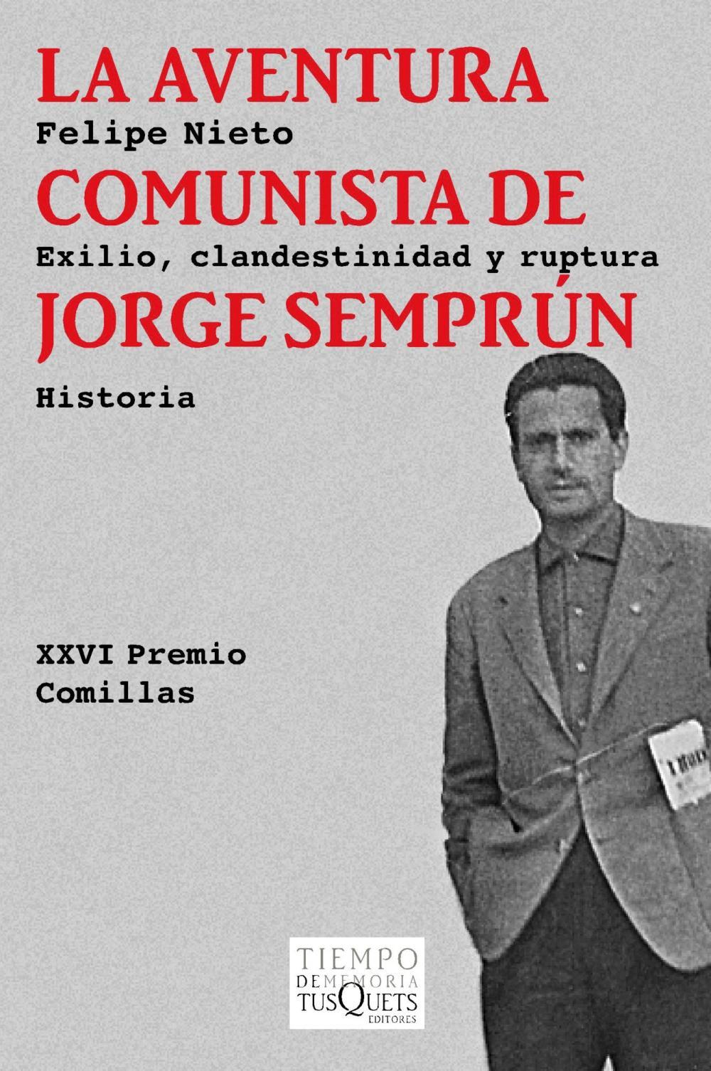 La aventura comunista de Jorge Semprún