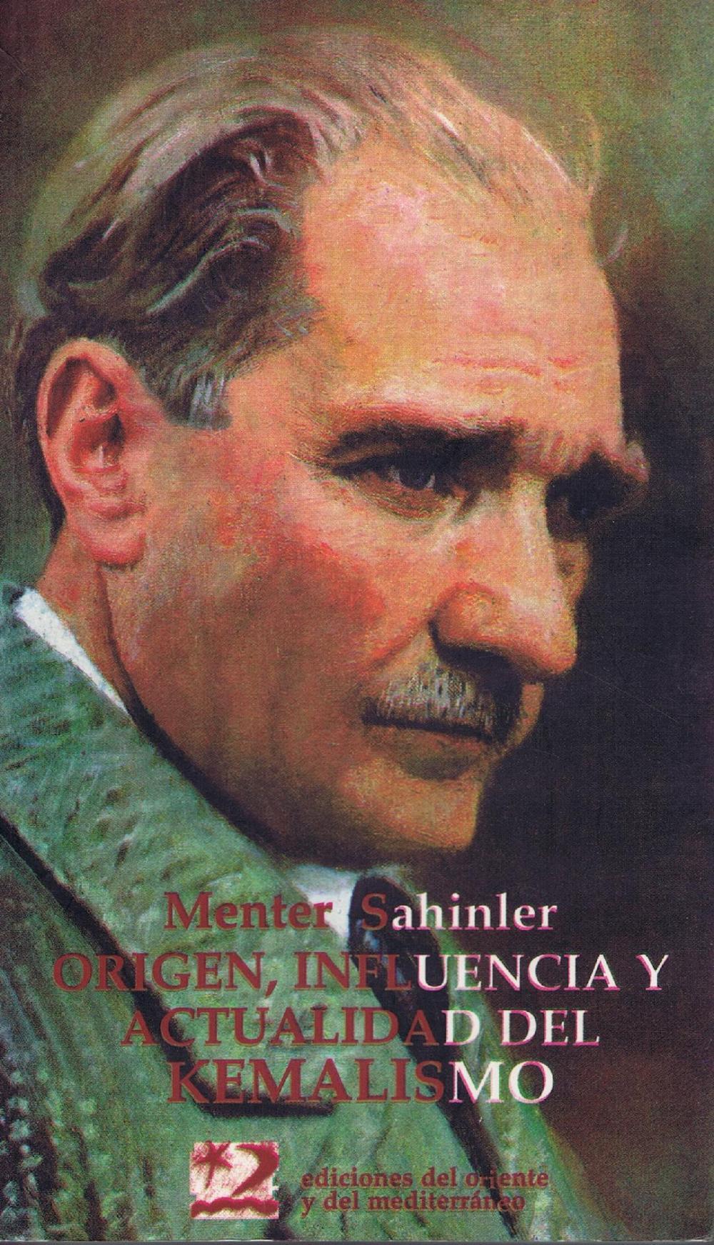 Origen, influencia y actualidad del kemalismo