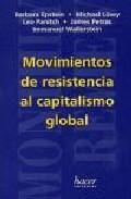 MOVIMIENTOS DE RESISTENCIA AL CAPITALISMO GLOBAL