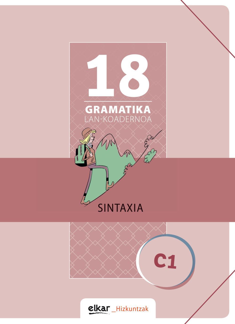 Gramatika Lan-Koadernoa 18 (C1). Sintaxia