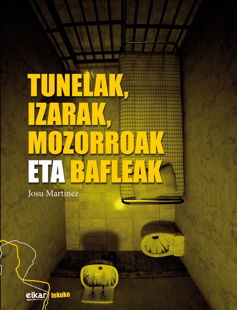 Tunelak, izarak, mozorroak eta blafleak