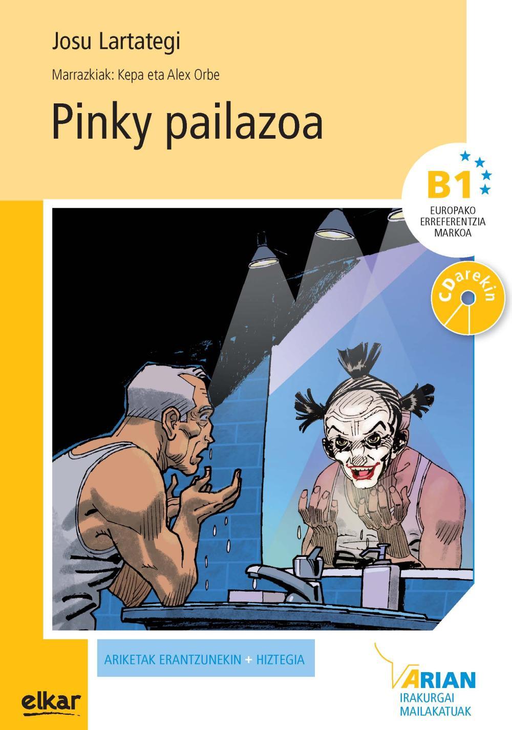 Arian B1. Irakurgaiak 15. Pinky pailazoa + CD