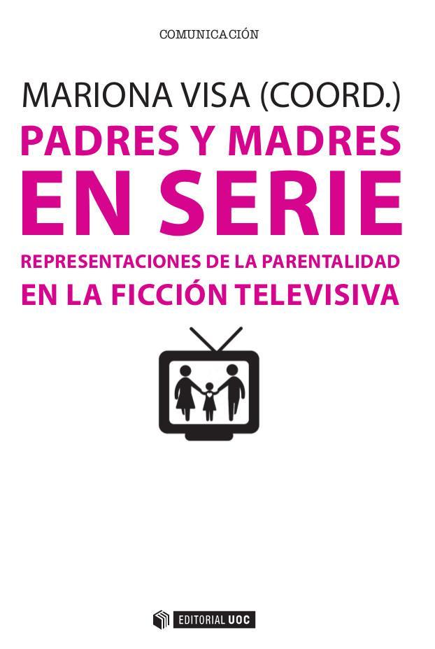 Padres y madres en serie