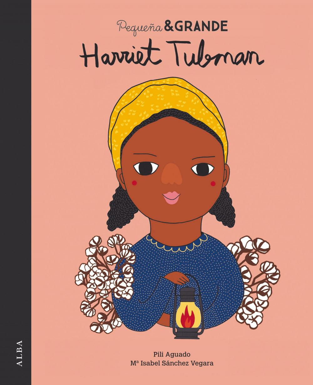 Pequeña & Grande Harriet Tubman