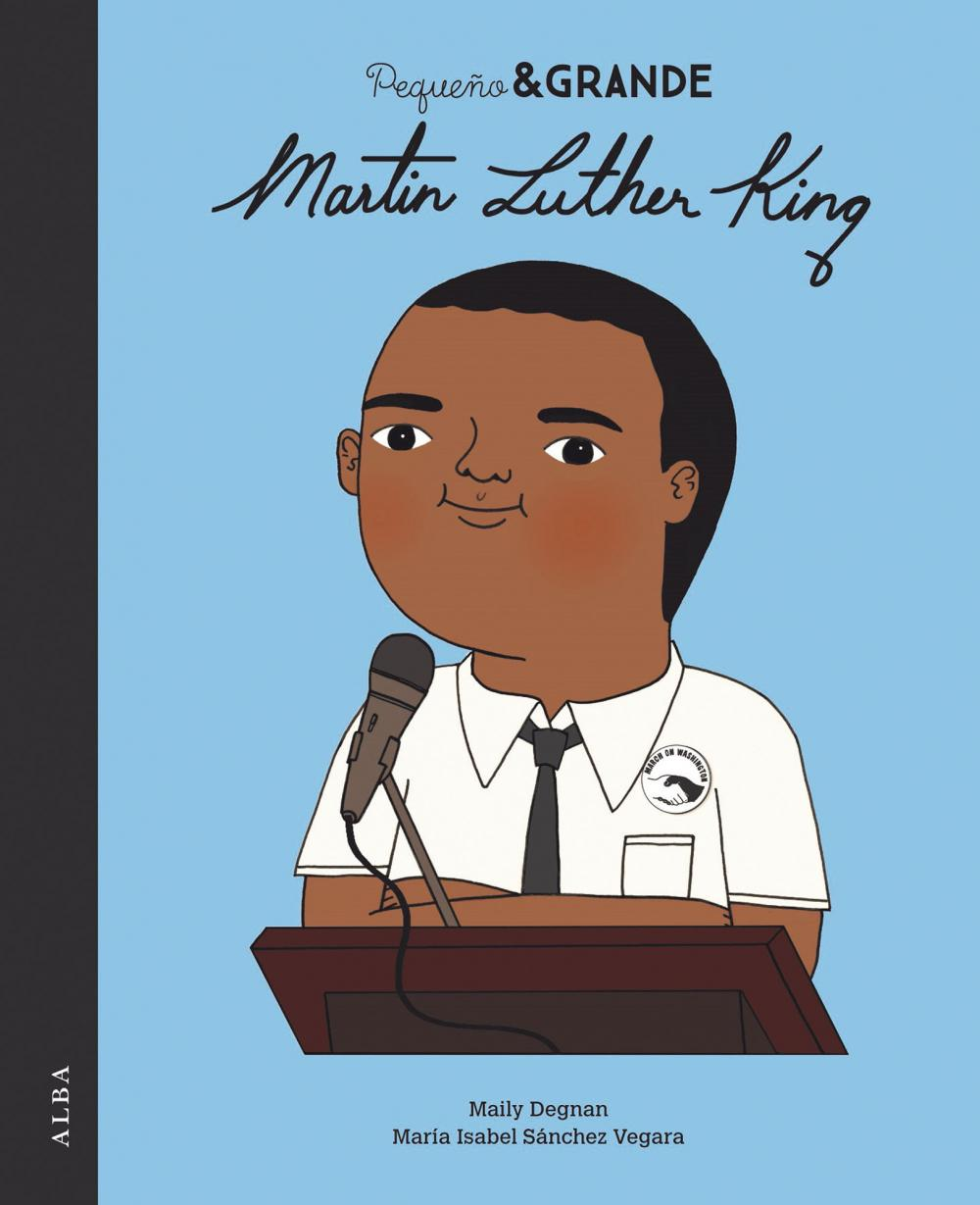 Pequeño & Grande Martin Luther King