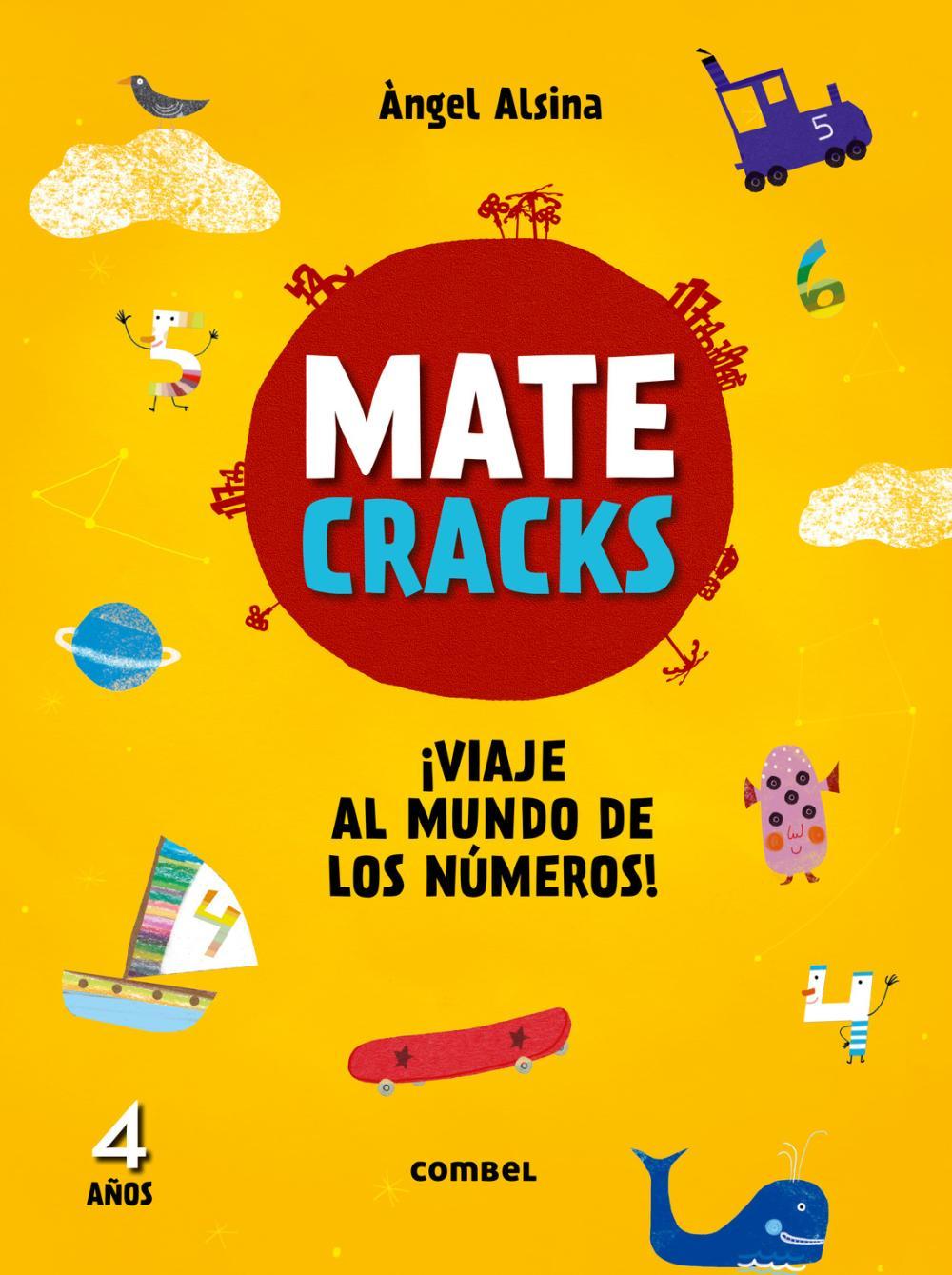 Matecracks. Actividades de competencia matemática: numeración, cálculo y resolución de problemas 4 años