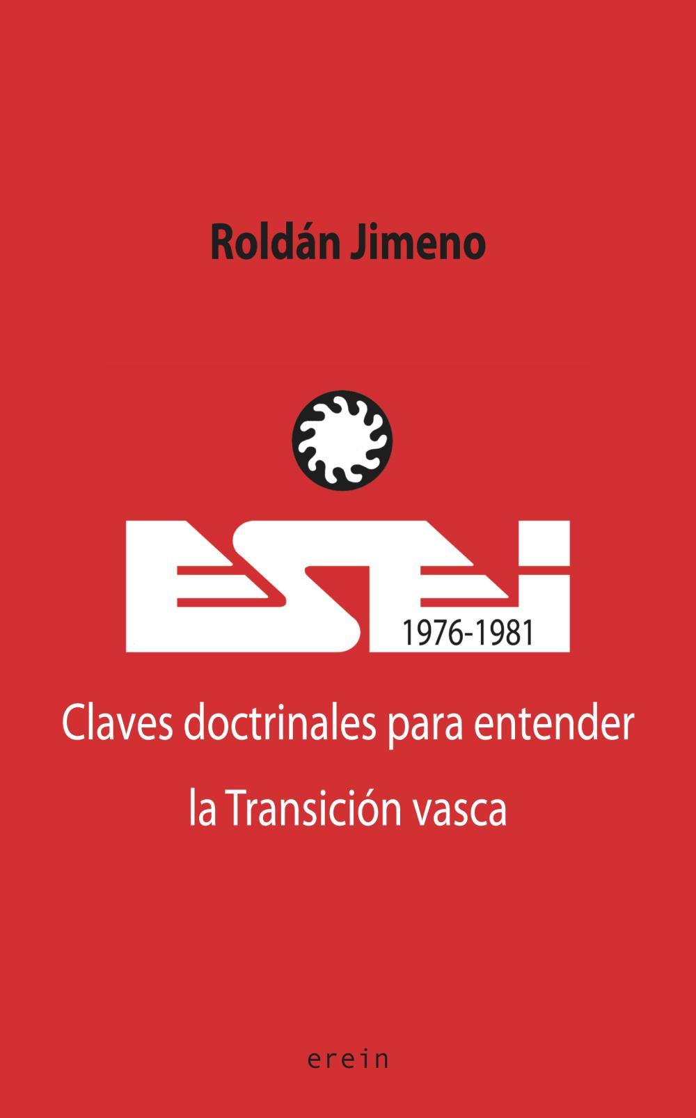ESEI (1976-1981). Claves doctrinales para entender la Transición vasca