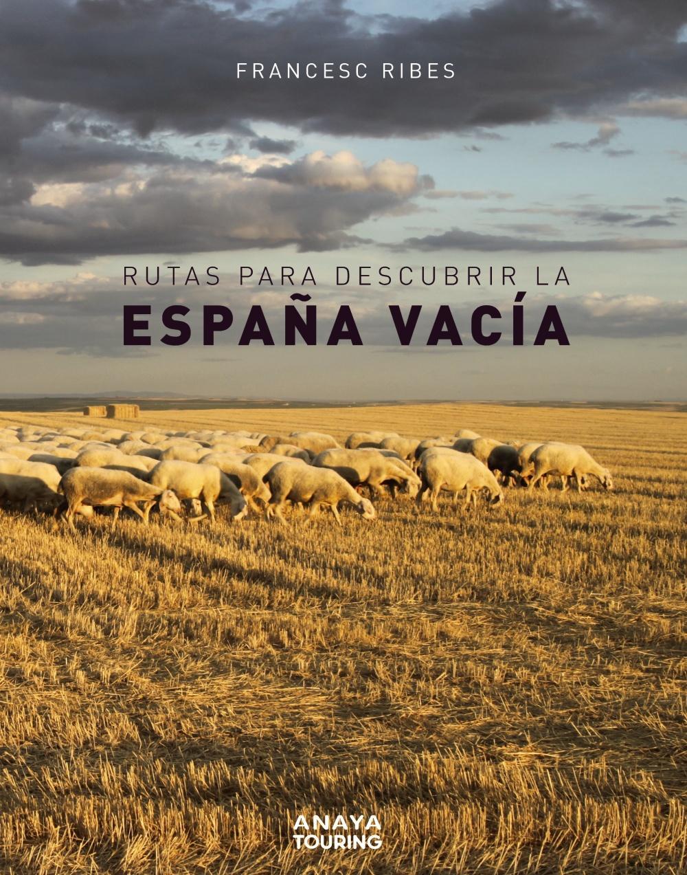 Rutas para descubrir la España vacía
