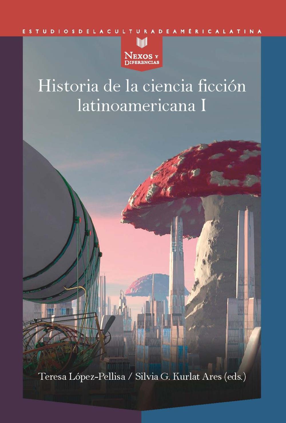 Historia de la ciencia ficción latinoamericana I