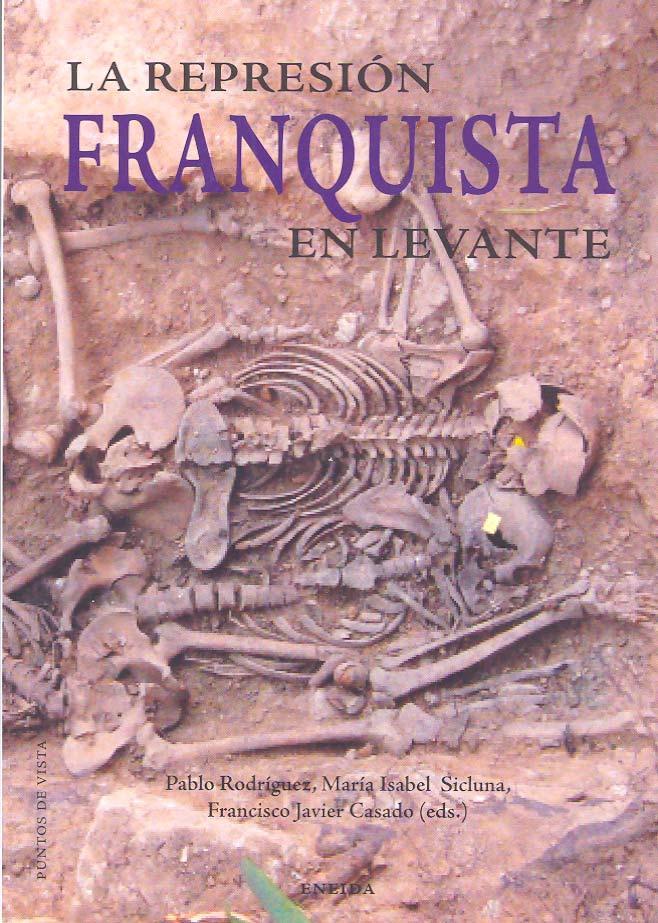 La represión franquista en Levante