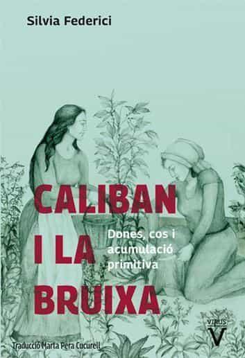 Caliban i la bruixa