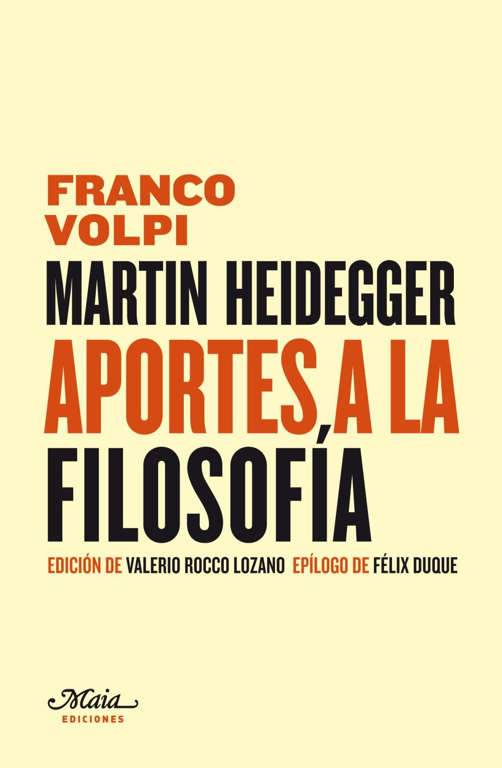 """Martin Heidegger: """"Aportes a la filosofía"""""""