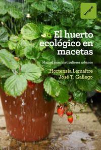El huerto ecologico en macetas