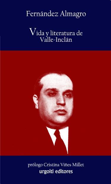 Vida y literatura de Valle- Inclán