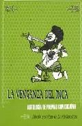 LA VENGANZA DEL INCA : ANTOLOGÍA DE POEMAS CON COCAÍNA