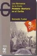 PIRATERÍA LIBERTARIA EN EL CARIBE : LOS HERMANOS DE LA COSTA