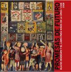 PROMESAS DE FUTURO : BLAISE CENDRARS Y EL LIBRO PARA NIÑOS EN LA URSS, 1926-1929