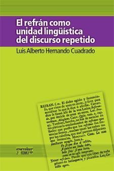El refrán como unidad lingüística del discurso repetido