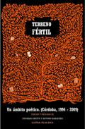 TERRENO FÉRTIL : UN ÁMBITO POÉTICO (CÓRDOBA 1994-2009)