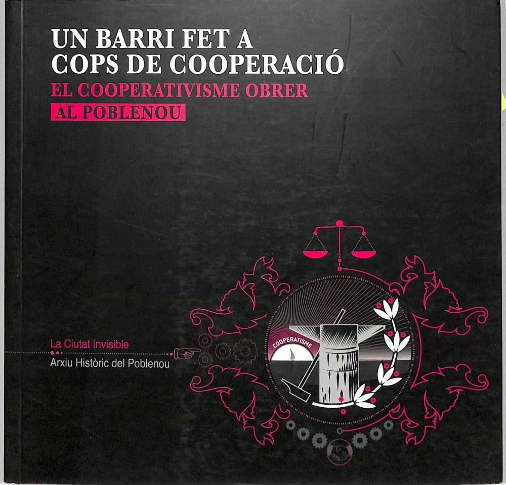 UN BARRI FET A COPS DE COOPERACIÓ