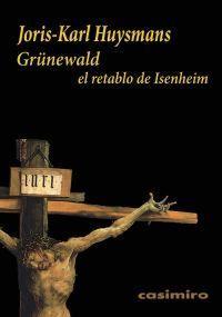 GRÜNEWALD : EL RETABLO DE ISENHEIM