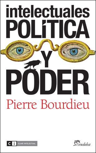 Intelectuales, política y poder