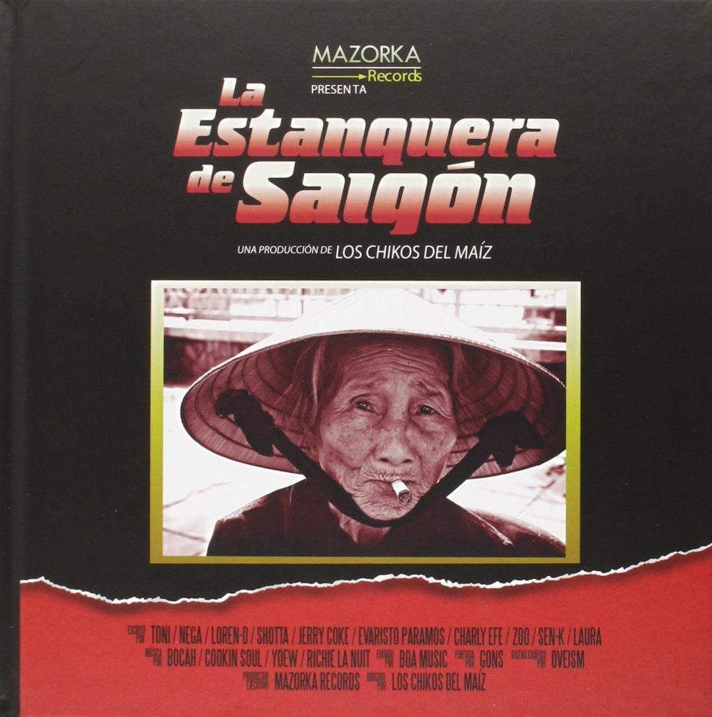 LA ESTANQUERA DE SAIGON