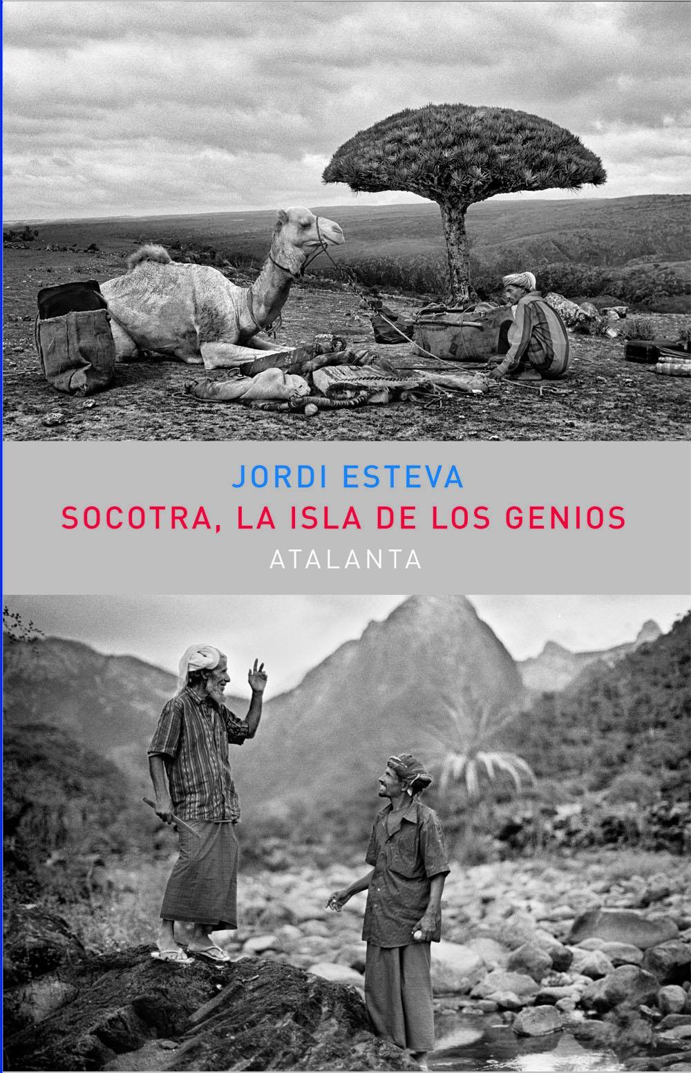 Socotra. La Isla de los Genios 2ª edic.