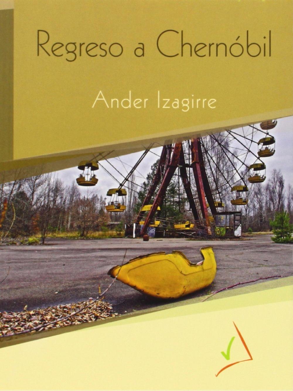 REGRESO A CHERNOBIL