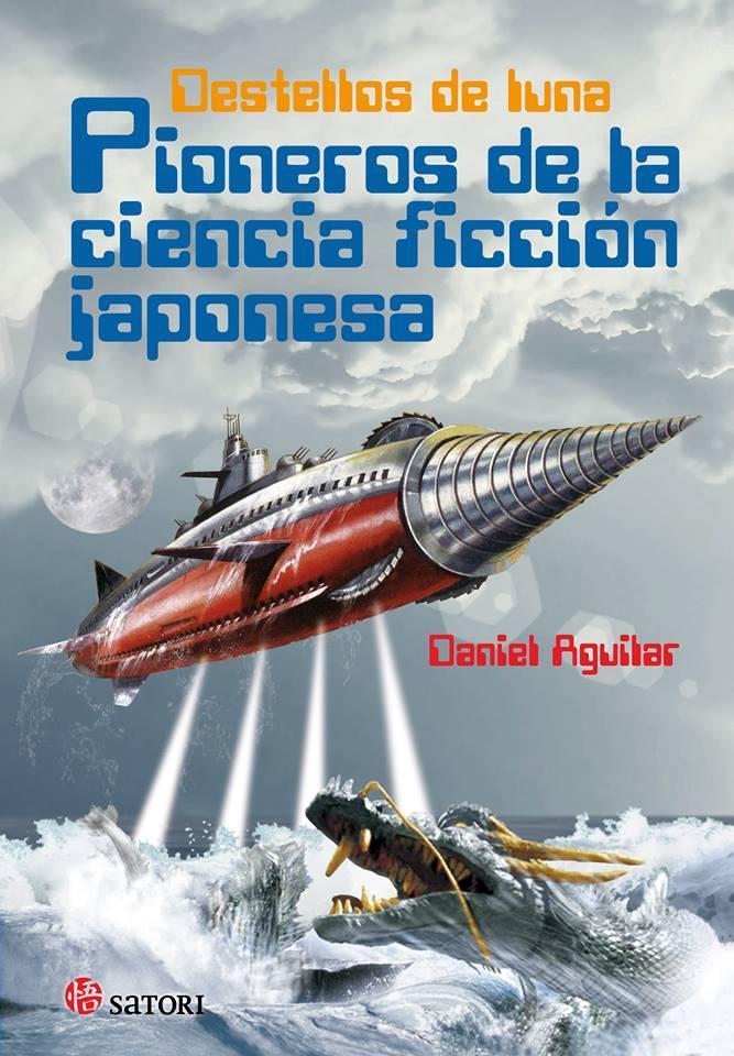 Pioneros de la ciencia ficción japonesa. Destellos de luna