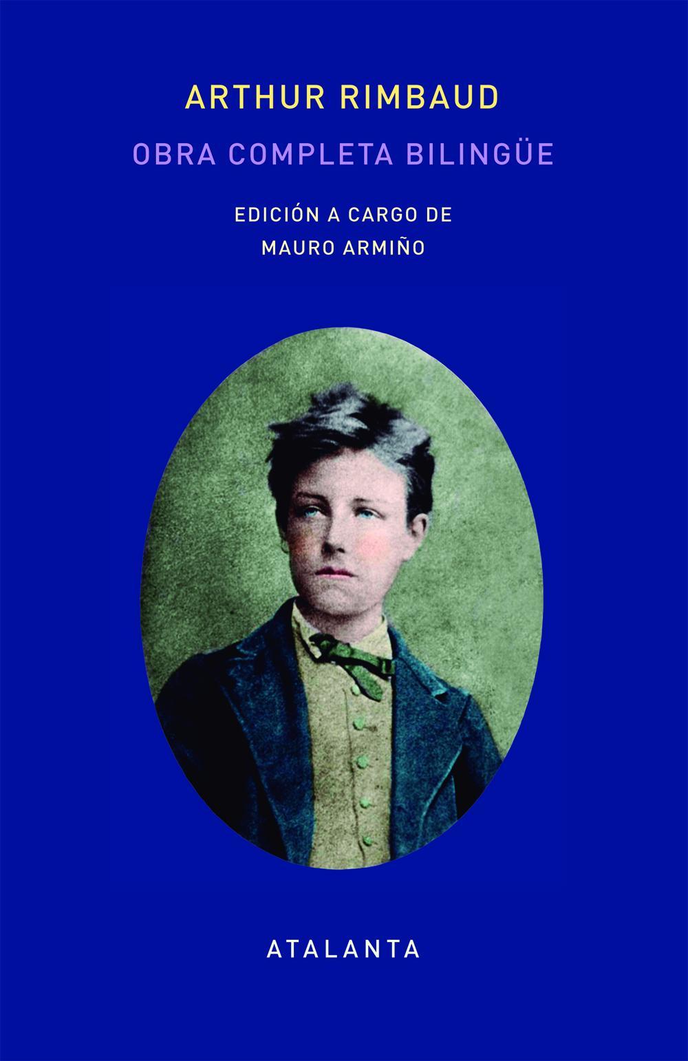 Obra completa de Arthut Rimbaud - Edición bilingüe