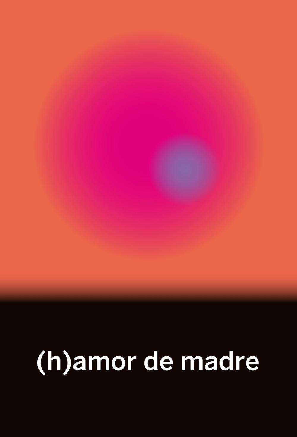 (h)amor de madre