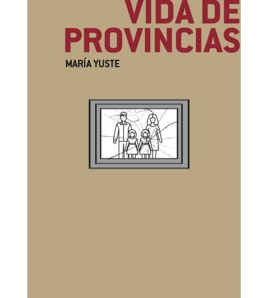 Vida de provincias