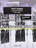 Pott Banda (1977-1980) Ekilibrista Bihotza