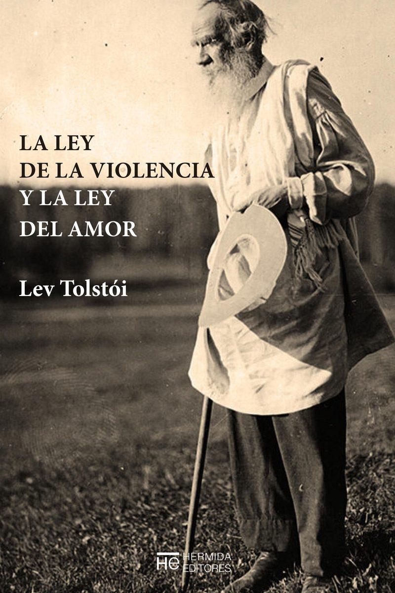 La ley del amor y la ley de la violencia