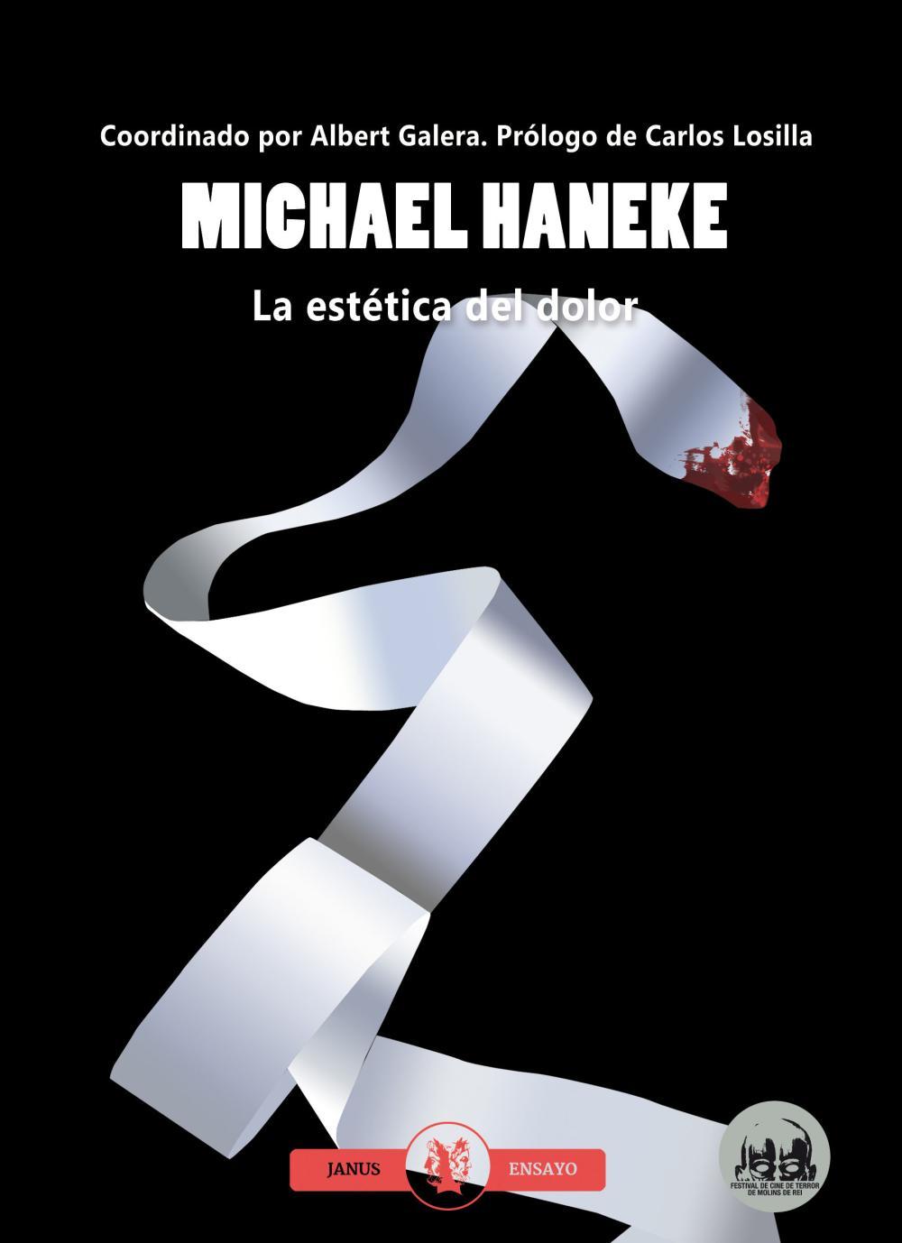 MICHAEL HANEKE. LA ESTETICA DEL DOLOR