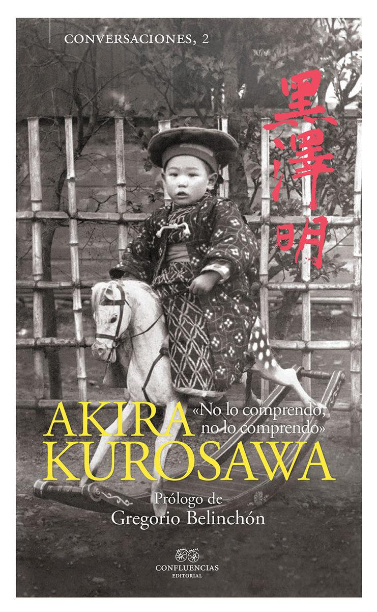 CONVERSACIONES CON AKIRA KUROSAWA