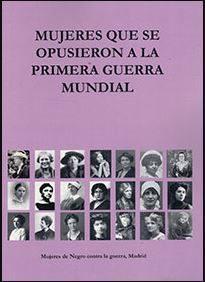 Mujeres que se opusieron a la Primera Guerra Mundial
