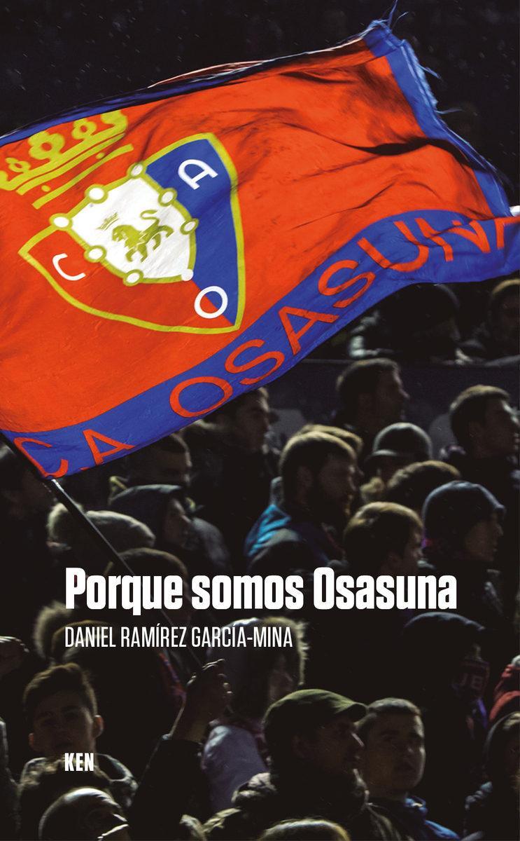 Porque somos Osasuna...