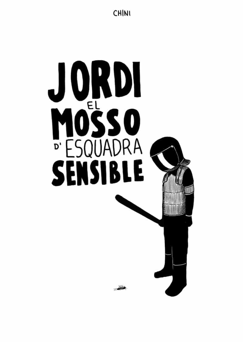 JORDI EL MOSSO D?ESQUADRA SENSIBLE