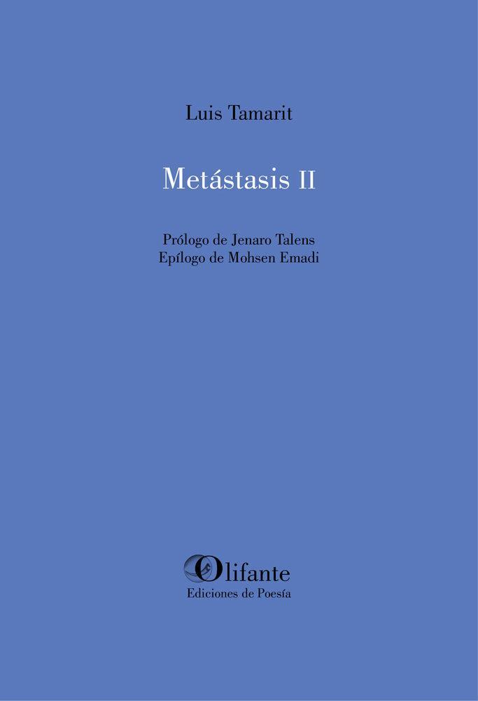 Metástasis II