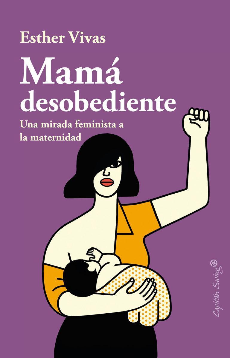 Mamá desobediente