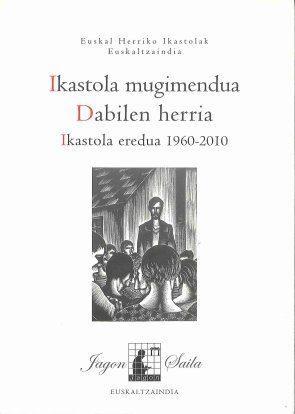 IKASTOLA MUGIMENDUA - DABILEN HERRIA - IKASTOLA ER