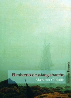 El misterio de Mangiabarche