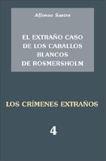 El extraño caso de los caballos blancos de Rosmersholm;Los crímenes extraños 4