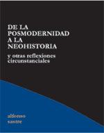 De la posmodernidad a la neohistoria