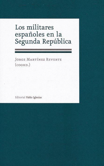 MILITARES ESPAÑOLES EN LA SEGUNDA REPUBLICA