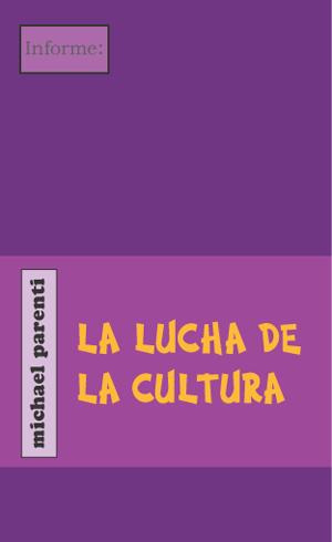 La lucha de la cultura