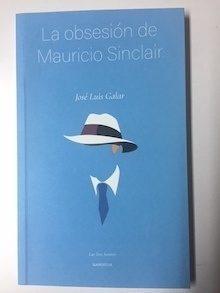 La obsesión de Mauricio Sinclair