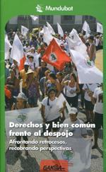 DERECHOS Y BIEN COMUN FRENTE AL DESPOJO
